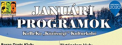 """A """"KoBeKo Közösségi Kulturkohó"""" Januári programjai"""