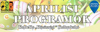 KoBeKo – Közösségi Kultúrkohó áprilisi programjai